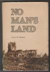 The 50th Battalion In No Man's Land