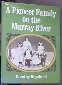 image of A Pioneer Family on the Murray River