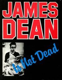 James Dean is Not Dead