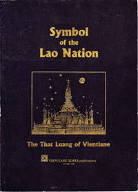 Symbol of the Lao Nation: The That Luang of Vientiane