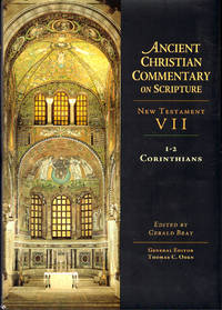 Ancient Christian Commentary on Scripture, New Testament VII: 1-2 Corinthians
