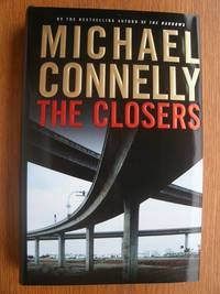 The Closers by  Michael Connelly - First edition first printing - from Scene of the Crime Books, IOBA (SKU: 16986)