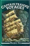 Captain Fraser's Voyages 1865 - 1892