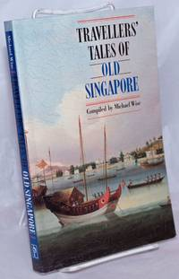 image of Travellers' Tales of Old Singapore
