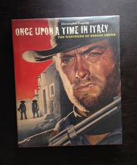 image of ONCE UPON A TIME IN ITALY: THE WESTERNS OF SERGIO LEONE