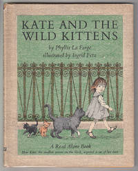 Kate and the Wild Kittens by  Phyllis La Farge - Hardcover - 1965 - from Knickerbocker Books (SKU: 000451)