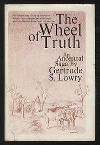 The Wheel of Truth: An Ancestral Saga