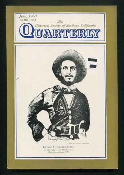 Los Angeles: Historical Society of Southern California. Very Good+. 1960. (Vol. XLII, No. 2). Journa...