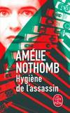 Hygiene De L'Assassin (French Edition)