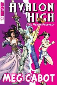The Merlin Prophecy - Avalon High Series