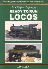 Detailing and Improving Ready to Run Locos (Modelling Railways Illustrated Handbooks No.4)