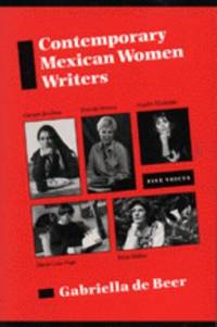 Contemporary Mexican Women Writers : Five Voices