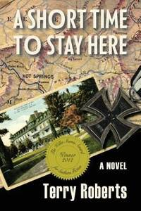 image of A Short Time to Stay Here : A Novel