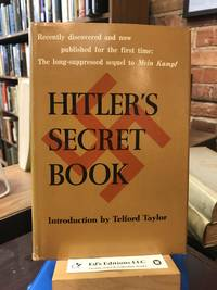 Hitler's Secret Book: The Long-Suppressed Sequel to Mein Kampf