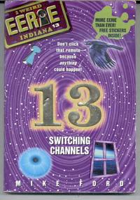Switching Channels (No. 13) (Eerie Indiana Ser., No. 13)