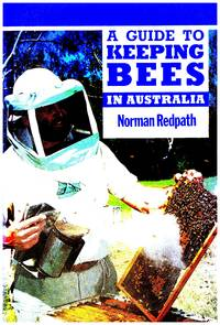 image of A Guide to KEEPING BEES IN AUSTRALIA