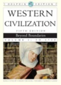 Western Civilization Vol. I : Beyond Boundaries
