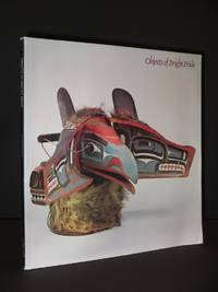 Objects of Bright Pride: Northwest Coast Indian Art From the American Museum of Natural History