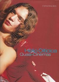 Helio Oiticica. Quasi-Cinemas
