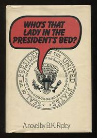 Who's That Lady in the President's Bed?