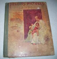 Precious Pictures from the Bible by E.T. Roe - Hardcover - 1895 - from Easy Chair Books (SKU: 170910)