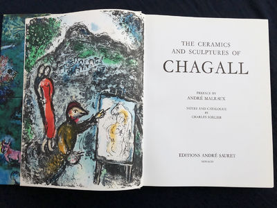 Charles Sorlier, foreword by Andre Malraux. Editions Sauret, Monaco, 1972. Catalogue of Chagall Cera...