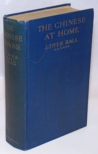 The Chinese at home; or, The man of Tong and his land