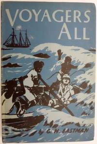 Voyagers All - The Story of the Ships of the London Missionary Society
