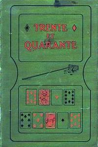 Trente et Quarante [E.A. Arnold's Copy]