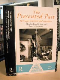 The Presented Past. Heritage, Museums and Education