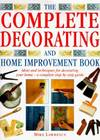 The Complete Decorating and Home Improvement Book