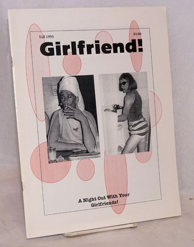 San Francisco: Girlfriend!, 1993. Magazine. 8.5x11 inches, b&w photos, cartoons, very good magazine ...