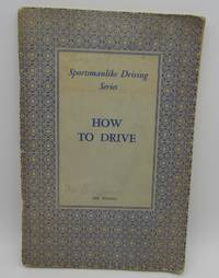 How to Drive: Sportsmanlike Driving Series