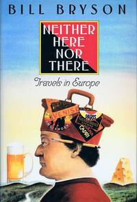 image of Neither Here nor There: Travels in Europe