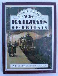 The Railways of Britain: A Journey Through History