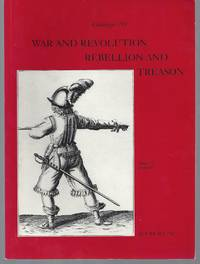 Catalogue 211: War and Revolution, Rebellion and Treason