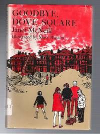 Goodbye, Dove Square