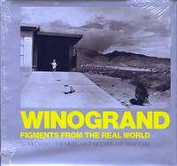 WINOGRAND: FIGMENTS FROM THE REAL WORLD.; Photographs by Garry Winogrand