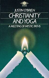 Christianity And Yoga (Arkana S.)