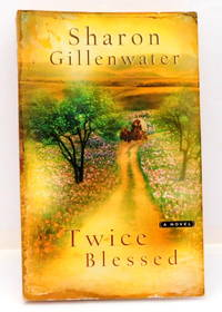 Twice Blessed (Steeple Hill Women's Fiction #10)