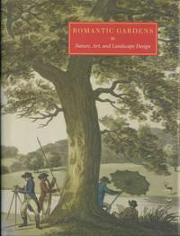 image of Romantic Gardens. Nature, Art, and Landscape Design