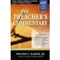 Micah/Nahum/Habakkuk/Zephaniah/Haggai/Zechariah/Malachi (The Preacher's Commentary, Volume 23)