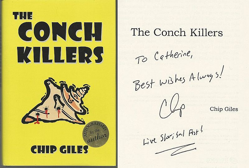 CONCH KILLERS, Giles, Chip