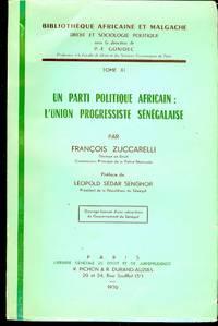 UN PARTI POLITIQUE AFRICAIN: L'UNION PROGRESSISTE SENEGALAISE
