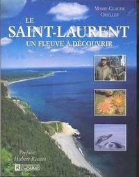 Le Saint-Laurent, un fleuve à découvrir by  Marie-Claude OUELLET - Paperback - 1999 - from Librairie la bonne occasion and Biblio.com