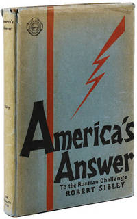 America's Answer to the Russian Challenge. In Which Electric Power, as a common denominator, is requisitioned to throw light on the Russian enigma and the challenge it presents to Western Civilization