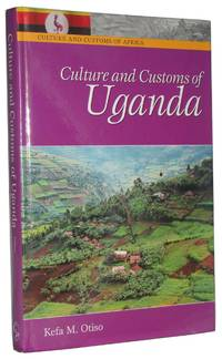 Culture and Customs of Uganda