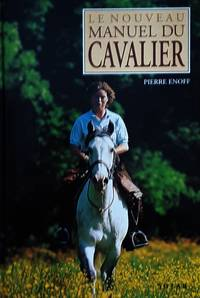 image of Le nouveau manuel du cavalier
