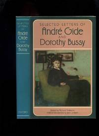 Selected Latters of Andre Gide and Dorothy Bussy
