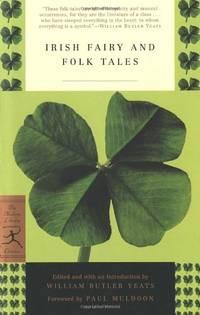 Irish Fairy and Folk Tales (Modern Library Classics)